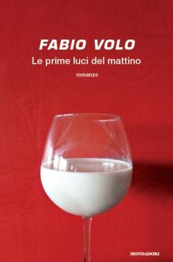 """La copertina del romanzo """"Le prime luci del mattino"""" (foto di copertina, Fabio Volo)"""